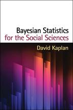 Bayesian Statistics for the Social Sciences: David Kaplan