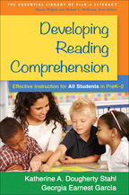 Developing Reading Comprehension, Effective Instruction for All Students in PreK-2, Katherine A. Dougherty Stahl and Georgia Earnest García
