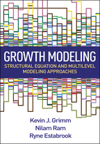 Growth Modeling: Structural Equation and Multilevel Modeling Approaches, Kevin J. Grimm, Nilam Ram, and Ryne Estabrook