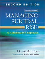 Managing Suicidal Risk: Second Edition: A Collaborative Approach, David A. Jobes