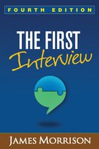 The First Interview: Fourth Edition, by James Morrison