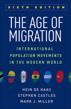 The Age of Migration: Sixth Edition: International Population Movements in the Modern World