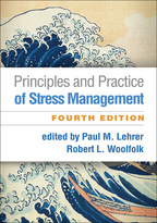 Principles and Practice of Stress Management: Fourth Edition