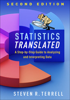 Statistics Translated: Second Edition: A Step-by-Step Guide to Analyzing and Interpreting Data