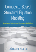 Composite-Based Structural Equation Modeling: Analyzing Latent and Emergent Variables