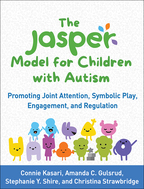 The JASPER Model for Children with Autism: Promoting Joint Attention, Symbolic Play, Engagement, and Regulation