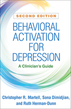 Behavioral Activation for Depression: Second Edition: A Clinician\'s Guide