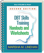 DBT Skills Training Handouts and Worksheets, Second Edition by Marsha M. Linehan