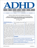 The ADHD Report - Edited by Russell A. Barkley, PhDVirginia Treatment Center for Children; Virginia Commonwealth University School of Medicine