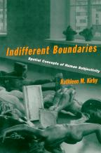 Indifferent Boundaries: Spatial Concepts of Human Subjectivity