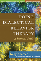 Doing Dialectical Behavior Therapy - Kelly Koerner