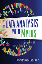 Data Analysis with Mplus, by Christian Geiser