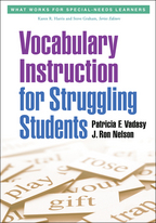 Vocabulary Instruction for Struggling Students - Patricia F. Vadasy and J. Ron Nelson