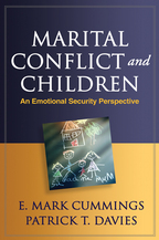 Marital Conflict and Children - E. Mark Cummings and Patrick T. Davies