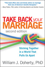 Take Back Your Marriage - William J. Doherty