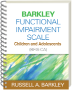Barkley Functional Impairment Scale—Children and Adolescents (BFIS-CA) - Russell A. Barkley