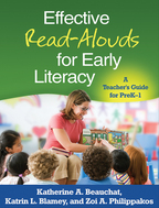 Effective Read-Alouds for Early Literacy - Katherine A. Beauchat, Katrin L. Blamey, and Zoi A. Philippakos