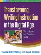 Transforming Writing Instruction in the Digital Age - Thomas DeVere Wolsey and Dana L. Grisham