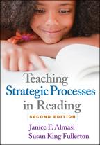 Teaching Strategic Processes in Reading - Janice F. Almasi and Susan King Fullerton