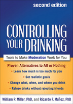 Controlling Your Drinking: Second Edition: Tools to Make Moderation Work for You