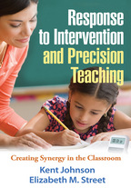 Response to Intervention and Precision Teaching - Kent Johnson and Elizabeth M. Street