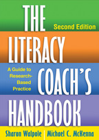 The Literacy Coach's Handbook - Sharon Walpole and Michael C. McKenna