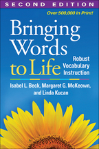 Bringing Words to Life: Second Edition: Robust Vocabulary Instruction