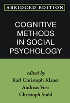 Cognitive Methods in Social Psychology: Abridged Edition