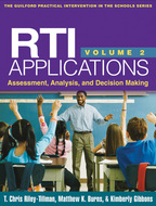 RTI Applications, Volume 2 - T. Chris Riley-Tillman, Matthew K. Burns, and Kimberly Gibbons