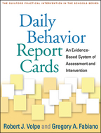 Daily Behavior Report Cards - Robert J. Volpe and Gregory A. Fabiano