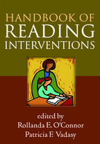 Handbook of Reading Interventions - Edited by Rollanda E. O'Connor and Patricia F. Vadasy
