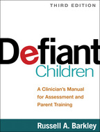 Defiant Children: Third Edition: A Clinician's Manual for Assessment and Parent Training