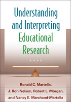 Understanding and Interpreting Educational Research - Ronald C. Martella, J. Ron Nelson, Robert L. Morgan, and Nancy E. Marchand-Martella