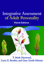 Integrative Assessment of Adult Personality - T. Mark Harwood, Larry E. Beutler, and Gary Groth-Marnat