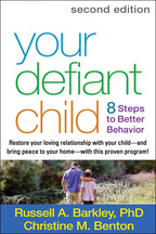 Your Defiant Child - Russell A. Barkley and Christine M. Benton