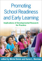 Promoting School Readiness and Early Learning - Edited by Michel Boivin and Karen L. Bierman