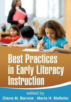 Best Practices in Early Literacy Instruction - Edited by Diane M. Barone and Marla H. Mallette