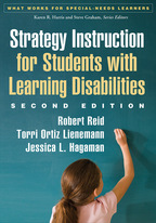 Strategy Instruction for Students with Learning Disabilities - Robert Reid, Torri Ortiz Lienemann, and Jessica L. Hagaman