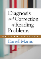 Diagnosis and Correction of Reading Problems: Second Edition, Darrell Morris