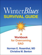 Winter Blues Survival Guide: A Workbook for Overcoming SAD