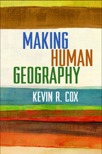 Making Human Geography, by Kevin R. Cox