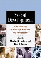 Social Development - Edited by Marion K. Underwood and Lisa H. Rosen