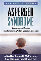 Asperger Syndrome - Edited by James C. McPartland, Ami Klin, and Fred R. Volkmar