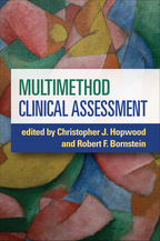 Multimethod Clinical Assessment - Edited by Christopher J. Hopwood and Robert F. Bornstein