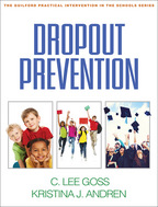 Dropout Prevention - C. Lee Goss and Kristina J. Andren