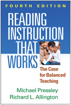 Reading Instruction That Works - Michael Pressley and Richard L. Allington