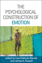The Psychological Construction of Emotion - Edited by Lisa Feldman Barrett and James A. RussellAfterword by Joseph E. LeDoux