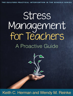 Stress Management for Teachers - Keith C. Herman and Wendy M. Reinke