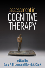 Assessment in Cognitive Therapy - Edited by Gary P. Brown and David A. Clark