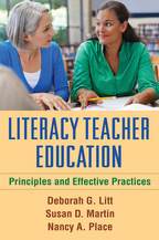 Literacy Teacher Education - Deborah G. Litt, Susan D. Martin, and Nancy A. Place